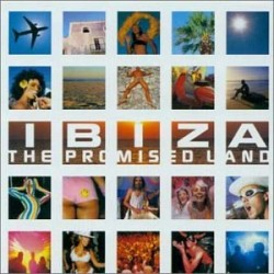 IBIZA THE PROMISED LAND - 2 X CD