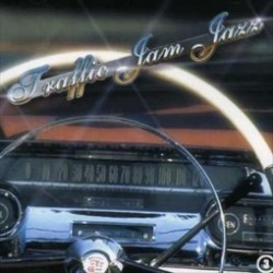 TRAFFIC JAM JAZZ - JAZZ POUR EMBOUTEILLAGES